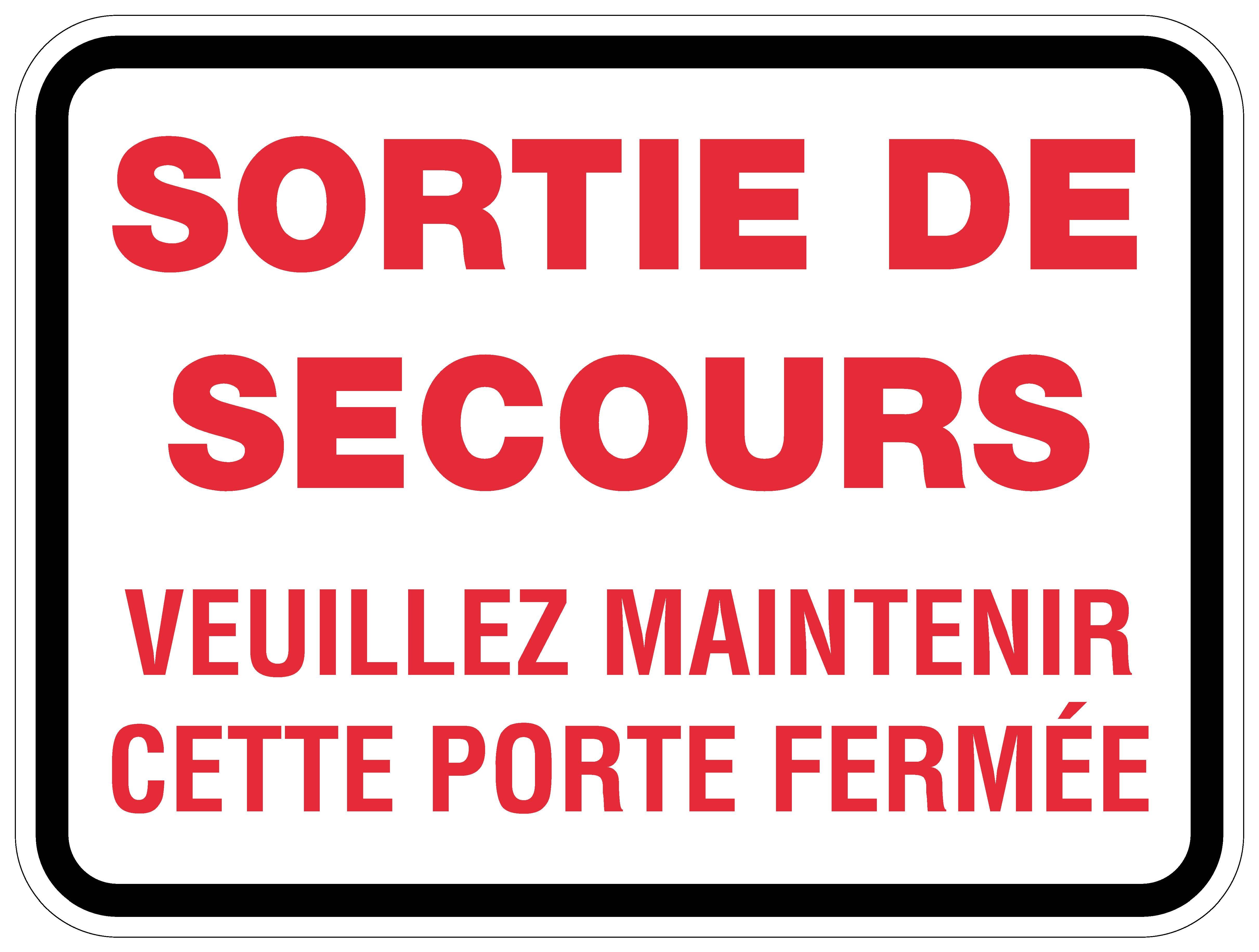 Panneaux Norme Osha Sortie De Secours Veuillez Maintenir Cette Porte Ferm E Signel Services