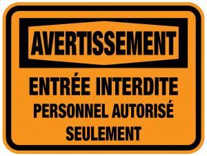 """<a href=""""https://www.signel.ca/product/panneaux-norme-osha-entree-interdite-personnel-autorise-suelement/"""">Panneaux NORME OSHA : Entrée interdite-personnel autorisé suelement</a>"""
