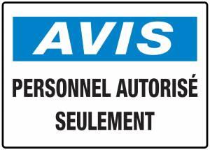 """<a href=""""https://www.signel.ca/product/panneaux-norme-osha-avis-personnel-autorise-seulement/"""">Panneaux NORME OSHA : Avis : Personnel autorisé seulement</a>"""