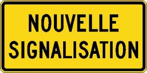 "<a href=""https://www.signel.ca/product/panonceau-nouvelle-signalisation/"">Panonceau nouvelle signalisation</a>"