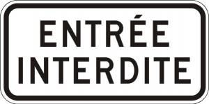 """<a href=""""https://www.signel.ca/en/product/entree-interdite-2/"""">Entrée interdite</a>"""