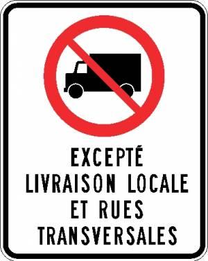 "<a href=""https://www.signel.ca/product/camion-interdit-excepte-livraison-locale-et-rues-transversales/"">Camion interdit excepté livraison locale et rues transversales</a>"